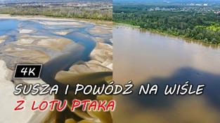 29.06.2020 00:00 Susza i powódź na Wiśle (4K)