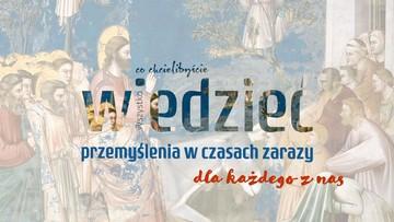 """""""Przemyślenia w czasach zarazy"""". Rekolekcje dla każdego z nas - ks. Marek Dziewiecki, cz. IV"""